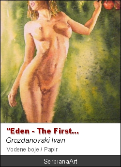 """Eden - the first sin"", Grozdanovski Ivan"